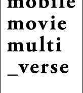 MOBILE MOVIE MULTI_VERSE – Editorial 04/2015